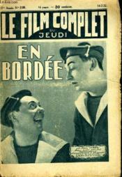 Le Film Complet Du Jeudi N° 1195 - 11e Annee - En Bordee - Couverture - Format classique