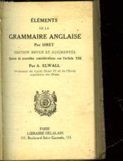 Elements De La Grammaire Anglaise - Suivie De - Nouvelles Considerations Sur L'Article The - Couverture - Format classique