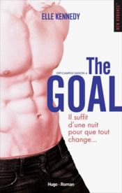 Off-campus ; saison 4 ; the goal  - Elle Kennedy