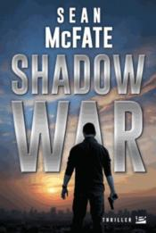 Shadow war  - Sean Mcfate