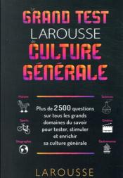 Vente  Le grand test Larousse de culture générale  - Collectif