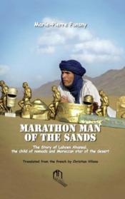 Vente  Marathon man of the sands ; the story of Lahcen Ahansal  - Marie-Pierre Fonsny