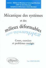 Mecanique Des Systemes Et Des Milieux Deformables Cours Exercices Et Problemes Corriges 2e Edition - Intérieur - Format classique