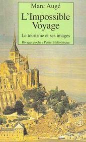 L'impossible voyage ; le tourisme et ses images - Intérieur - Format classique