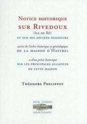 Rivedoux (ile de re) et ses anciens seigneurs / maison d'hastrel - Couverture - Format classique
