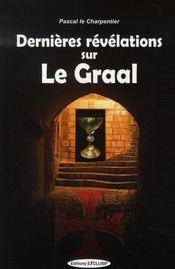 Dernieres Revelations Sur Le Graal - Intérieur - Format classique