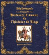 Histoires d'amour de l'histoire liegoise - Couverture - Format classique