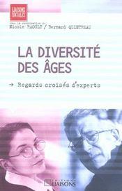 La Diversite Des Ages ; Regards Croises D'Experts - Intérieur - Format classique