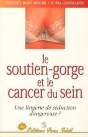 Cancer du sein et soutien gorge - Couverture - Format classique