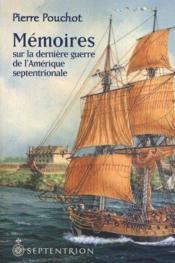 Mémoires sur la dernière guerre de l'Amérique septentrionale - Couverture - Format classique