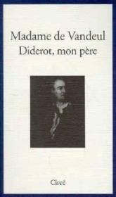 Diderot, mon père - Couverture - Format classique