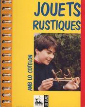 Jouets rustiques ; amb lo cotelon - Intérieur - Format classique