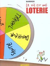 La Vie Est Une Loterie - Intérieur - Format classique