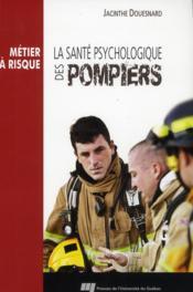 La santé psychologique des pompiers - Couverture - Format classique