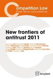 New frontiers of antitrust (édition 2011) - Couverture - Format classique