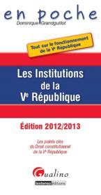 Les institutions de la V République (4e édition) - Couverture - Format classique