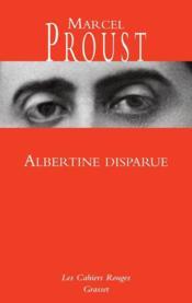 À la recherche du temps perdu t.6 ; Albertine disparue - Couverture - Format classique