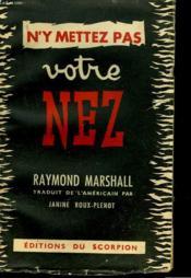 N'Y Mettez Pas Voitre Nez - Couverture - Format classique