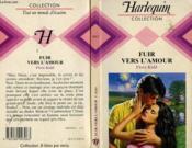 Fuir Vers L'Amour - Flight To Passion - Couverture - Format classique