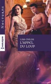 Vente livre :  L'appel du loup  - Lisa Childs