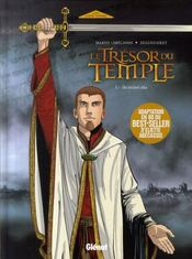 Le trésor du temple t.1 ; ils m'ont élu - Intérieur - Format classique