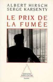 Le Prix De La Fumee - Couverture - Format classique