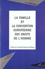 La Famille Et La Convention Europeenne Des Droits De L'Homme - Intérieur - Format classique