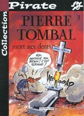 Pierre Tombal Pirate T.3; Mort Aux Dents - Intérieur - Format classique