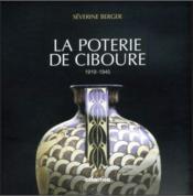 La poterie de Ciboure ; 1919-1945 - Couverture - Format classique