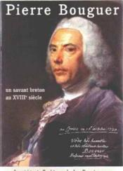 Pierre Bouguer. Un Savant Breton Au Xviii Eme Siecle - Couverture - Format classique