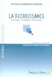 La décroissance ; entropie, écologie, économie - Intérieur - Format classique