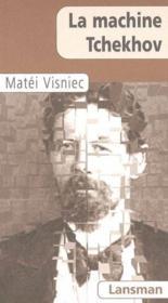 La machine Tchekhov - Couverture - Format classique