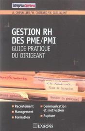 Gestion Rh Des Pme/Pmi. Guide Pratique Du Dirigeant. Recrutement. Communication Et Motivation. Manag - Intérieur - Format classique