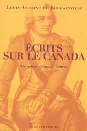 Écrits sur le Canada ; mémoires, journal, lettres - Intérieur - Format classique
