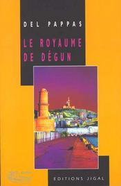 Le Royaume De Degun - Intérieur - Format classique