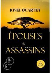Epouses & assassins – QUARTEY, KWEI