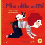 Mini rikiki mimi  - Christine Beigel - Laurent Moreau