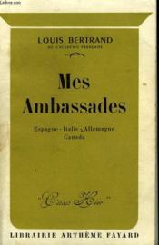 Mes Ambassades. Espagne, Italie, Allemagne, Canada. - Couverture - Format classique