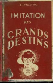 Imitation Des Grands Destins - La Morale De L'Exemple - Couverture - Format classique