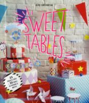 Vente livre :  Sweet tables  - Alice Surlegateau