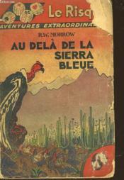 Au Dela De La Sierra Bleue - Couverture - Format classique