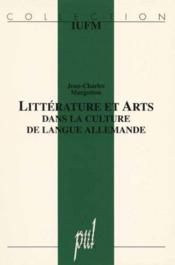 Litterature Et Arts Dans La Culture De Langue Allemande - Couverture - Format classique