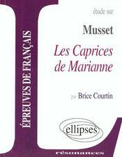 Etude Sur Musset Les Caprices De Marianne Epreuves De Francais - Intérieur - Format classique