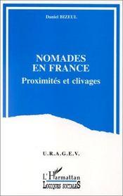 Nomades en France ; proximité et clivage - Intérieur - Format classique