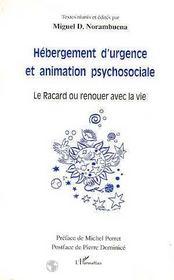 Hébergement d'urgence et animation psychosociale ; le racard ou renouer avec la vie - Intérieur - Format classique