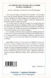 Au Service De L'Eglise De La Patrie Et De La Famille ; Femmes Catholiques Et Maternite Sous La Iii Republique - 4ème de couverture - Format classique