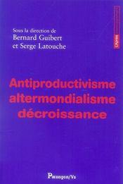 Antiproductivisme Altermondialisme Decroissance - Intérieur - Format classique