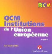 Qcm Institutions De L'Union Europeenne, 7eme Edition - Intérieur - Format classique