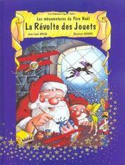 Mesaventures Du Pere Noel T1 La Revolte Des Jouets - Intérieur - Format classique