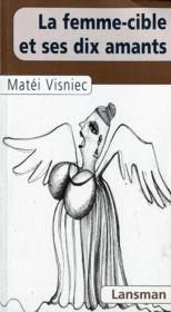 La Femme - Cible Et Ses Dix Amants - Couverture - Format classique